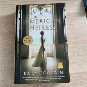 The American Heiress by Daisy Goodwin book